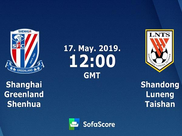 Soi kèo Shanghai Shenhua vs Shandong Luneng, 19h00 ngày 17/05/2019