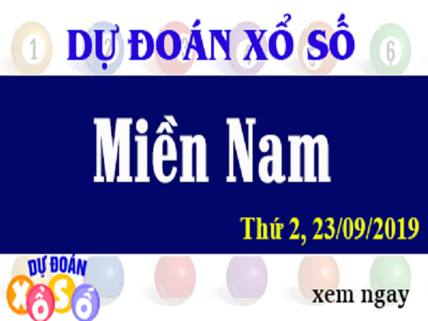Dự đoán KQXSMN ngày 23/09 từ các cao thủ miền nam