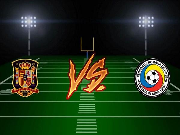 Nhận định kèo Tây Ban Nha vs Romania 2h45, 19/11 (Vòng loại EURO 2020)