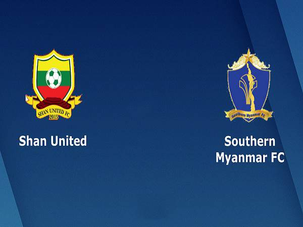 Nhận định kèo Shan United vs Southern Myanmar, 16h30 ngày 24/3
