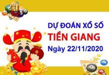 Dự đoán XSTG ngày 22/11/2020 - Dự đoán xổ số Tiền Giang hôm nay
