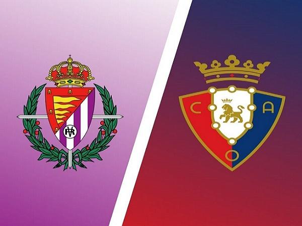 Nhận định Valladolid vs Osasuna – 03h00 12/12, VĐQG Tây Ban Nha