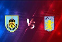 Nhận định Burnley vs Aston Villa – 01h00 28/01, Ngoại Hạng Anh