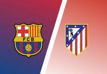 Nhận định Barcelona vs Atletico Madrid – 21h15 08/05, VĐQG Tây Ban Nha