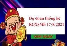 Dự đoán thống kê KQXSMB 17/8/2021