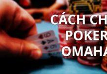 Hướng dẫn cách chơi Poker Omaha tại nhà cái casino online